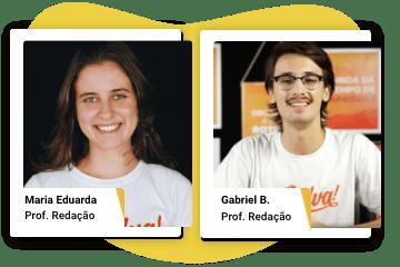 Fotos mostrando os nossos especialistas Maria Eduarda e Gabriel B.