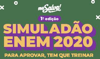 Me Salva! 1o Edição Simuladão ENEM 2020 - Para Aprovar, Tem que Treinar