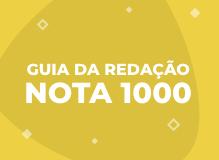 Guia da redação nota 1000